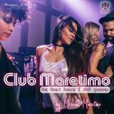 Club Maretimo - Broadcast 10 - the finest house & chill grooves in the mix