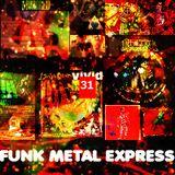 FUNK METAL EXPRESS