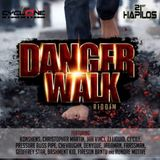 DANGER WALK RIDDIM - CYCLONE ENTERTAINMENT - 2014 - Megamix by G2 selecta