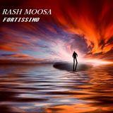 RASH MOOSA FORTISSIMO