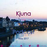 Kjuna pres Podcast (May 2017)