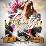 Party Night compilation - End Summer (DjAdmin)