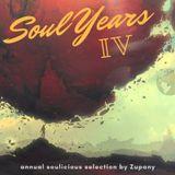 Soul Years IV - Zupany (DJ mix)