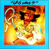 THE JIMI HENDRIX EXPERIENCE - IF 6 WAS 9 -THE BOBBY BUSNACH JIMI'S GOT SOUL REMIX-10.15