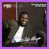 What's Up Abuja - The Podcast (Mon 24 Sep 2018)