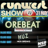 RUNWEST SHOW #11 with Nick Breaks feat OREBEAT (Distorsion Records) and HUZ (Runwest Records)