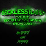 Reckless Ryan - Reckless Radio 07 (Masked and Freed Guest Mix)