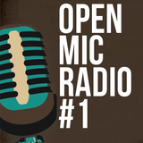 Open Mic Radio #1 with Steven Sharpe