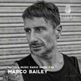 MATERIA Music Radio Show 048 with Marco Bailey
