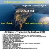Airdigital - Trancefan Radioshow #294 2017-04-07