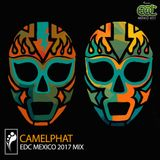 CamelPhat – EDC Mexico 2017 Mix
