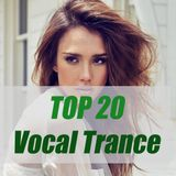 Top 20 Vocal Trance 2018 (part 1/3)