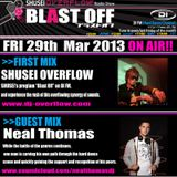 Blast Off Guest Mix Neal Thomas -Mar 2013