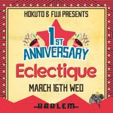 Eclectique Mix by DJ FUJI March 16th, 2016