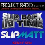 Slipmatt's Slip Back In Time Show on Project Radio 30-11-11 (Special guest Kenny Ken)