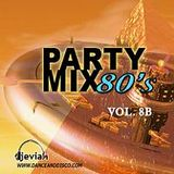 DJ Evian Party Mix 80s Vol. 8b