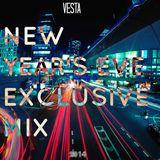 Vesta - NEW YEAR'S EVE EXCLUSIVE MIX
