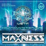 MAXNESS - META FESTIVAL SET 2018 !!! @show DC 30-31