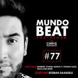 Mundo Beat #77 Guest Mix Esteban Daandels