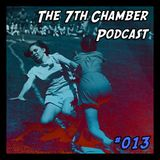 The 7th Chamber Podcast #13: Whatever It Takes