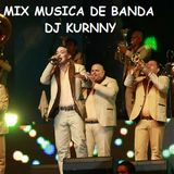 MUSICA DE BANDA PARA ADOLORIDOS dj kurnny