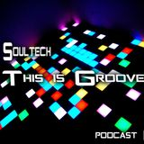 Soultech @ This is Groove 2014 Podcast