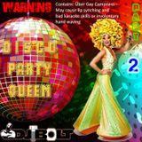 Disco Party Queen - Part 2