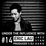 Jazz Standard: Under The Influence with Eric Lau