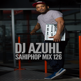 DJ Azuhl - SAHipHop Mix 126