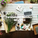 Twistedsoul Monday Mix #119