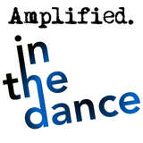 Amplified in the dance #6 - 06/05/2012