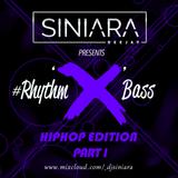 #Rhythm'X'Bass HipHop Edition (Part I)