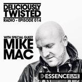 @DeliciouslyTwisted #BigRoomHouse #RadioShow #014 + @DJMike_Mac on @EssenceFMLive