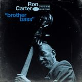 "Ron Carter | ""brother bass"""