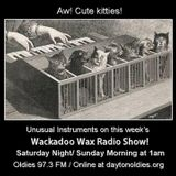 Wackadoo Wax Radio Show 46 with A. Ghastlee Ghoul and Comrade X Munson