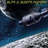 Blips & Bleeps Episode 3 (May 2015)