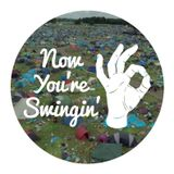 Now You're Swingin' Episode 27