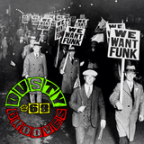 Dusty Grooves #68: Ain't It Funky Now [Part VII]