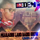 DJ DEMO - pharaohs land radio show  2