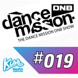 The Dance Mission DNB Show #019