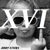 Jerry Stacks - Episode 16 (XVI)