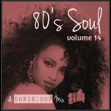 80's Soul Mix Volume 14 (October 2015)