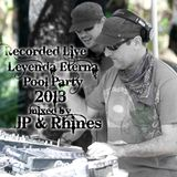 LIVE @ Leyenda_Eterna_2013_Pool_Party | Canon de Guadalupe, MX : 04.06.13 - mixed by JP & Rhines