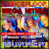 DANCEFLOOR BURNER VOL. 23  the MEGA HITMIX Summer start Edition 3' 2014
