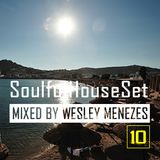 Soulful House Set vol. 10 by Wesley Menezes
