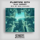 Floating City Vol.10 - Vagrancy