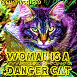 """""""Woman is a DangerCat"""" - Cunnys Disco EP.13"""