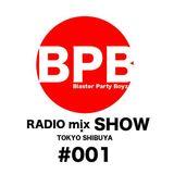 BPB RADIO mix SHOW #001