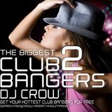 Club Bangers Vol. 02 By Dj cRoW