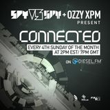 Spy/ Ozzy XPM - Connected 034 (Diesel.FM) - Air Date: 12/25/16